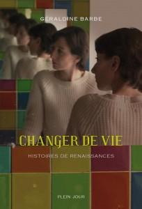 Sophie Lambert - Changer de vie